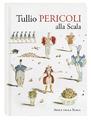 Tullio Pericoli alla Scala